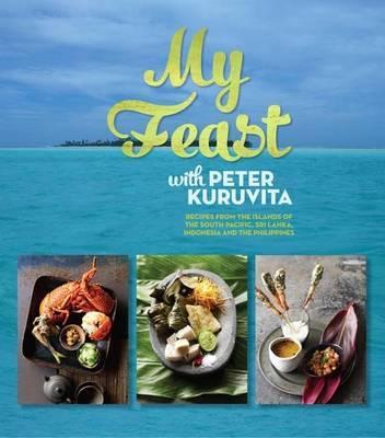My feast with Peter Kuruvita