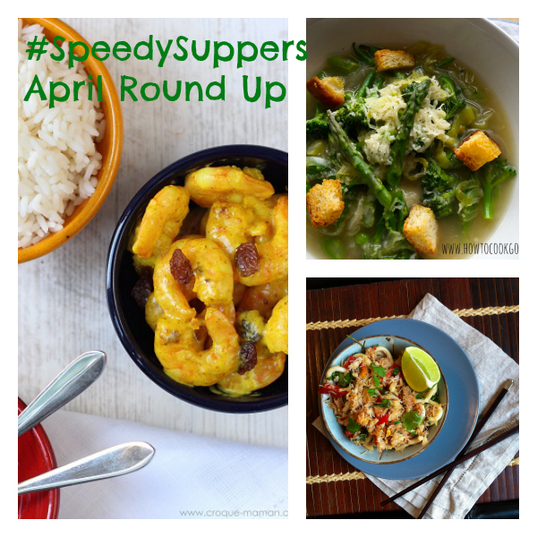 April's Round Up of Speedy Suppers - images from Franglais Kitchen, How To Cook Good Food & Croque Maman